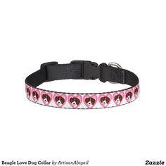 Sold! Thank you to the customers! Beagle Love Dog Collar; Abigail Davidson Art; ArtisanAbigail at Zazzle