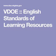 VDOE :: English Standards of Learning Resources