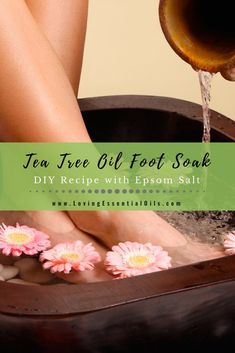 Tea Tree Oil Foot Soak Recipe with Epsom Salt by Loving Essential Oils. This tea tree oil foot soak recipe will not only fight these foes but it also has strong deodorizing action that can combat stinky feet odors. Visit the blog post for the DIY Recipe! #lovingessentialoils #essentialoilfootsoak #teatreeoil
