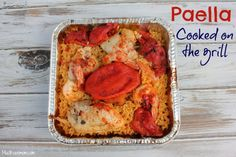Paella On The Grill Recipe  - One pan meal #ReynoldsKitchens #CleverGirls http://musthavemom.com/2014/08/paella-on-the-grill-recipe.html