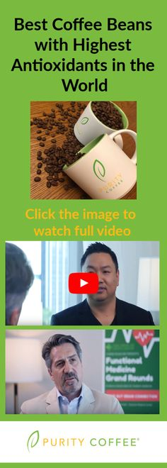 Andrew Salisbury, CEO of Purity Coffee, was interviewed at Functional Medicine Grand Rounds - Gut Brain Connection in Houston, TX hosted by Dr. Cheng Ruan.  Coffee is the number one highest antioxidant food in the American Diet.
