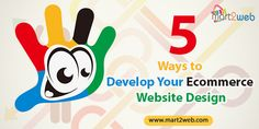 5 Ways to Develop Your Ecommerce Website Design #ecommercebusiness #ecommercesoftware #ecommercesolution