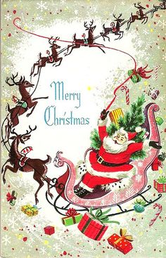 Vintage Christmas card with Santa and his sleigh. Altered Art Christmas, Old Fashioned Christmas, Christmas Past, Christmas Greetings, Reindeer Christmas, Reindeer Head, Xmas, Primitive Christmas, Country Christmas