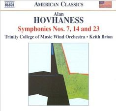 Trinity College Of Music Wind Orchestra - Hovhaness: Symphonies Nos 7, 14, 23