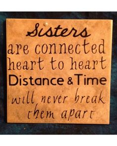 So true! Love my sister!!!