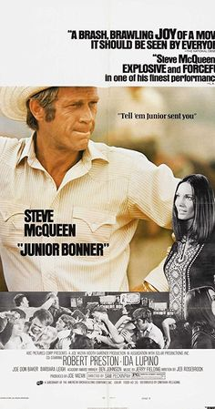 """""""Junior Bonner"""" directed by Sam Peckinpah with Steve McQueen, Robert Preston and Ida Lupino. Sam Peckinpah, Old Movies, Vintage Movies, Barbara Leigh, Steve Mcqueen Movies, Poster Disney, Joe Don Baker, Steeve Mcqueen, Site Pour Film"""
