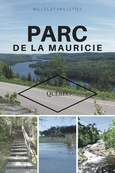 Parc de la Mauricie: my advice for enjoying the park Camping Quebec, Voyage Montreal, Travel Around The World, Around The Worlds, North And South, Grand Canyon Camping, Canada National Parks, Viewing Wildlife, Parc National