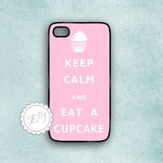 iPhone Pink Case Keep Calm and Eat a Cupcake