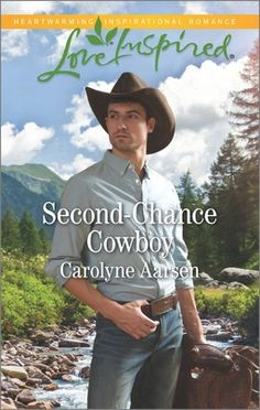 Second-Chance Cowboy June 2017