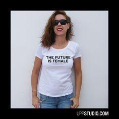Camiseta The Future Is Female #TShirt #Tee #Diseño #Design #Feminismo #Feminism con envío a GRATIS a España sólo en www.UppStudio.com