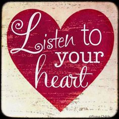 Listen to your heart I Love Heart, With All My Heart, Happy Heart, Love Is All, My Funny Valentine, Valentines, Follow Your Heart, Heart Art, Listening To You