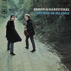 "Simon and Garfunkel's Sounds of Silence. As my dad always says, if you looked ""harmony"" up in the dictionary, you would find the names Paul Simon and Art Garfunkel."
