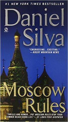 Moscow Rules (Gabriel Allon #8) by Daniel Silva