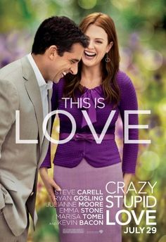 Crazy, Stupid, Love (2011). This is cute and not as raunchy as all the other rom-com's of the last  5 years. 8/10