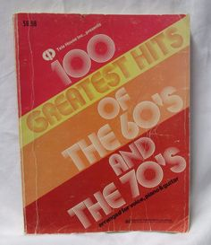 100 GREATEST HITS OF THE 60'S & 70'S Voice Piano Guitar Paperback Book Good Cond