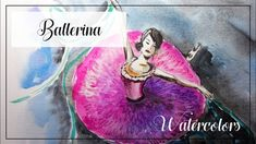 """""""Ballerina"""" (16/300) Watercolor painting of a ballerina on paper, easy p..."""