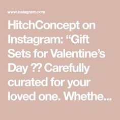 "HitchConcept on Instagram: ""Gift Sets for Valentine's Day ❤️ Carefully curated for your loved one. Whether it's your spouse or long distance love, our gift sets will…"" Long Distance Love, Curated Gift Boxes, Gift Sets, Just For You, Day, Gifts, Instagram, Presents, Long Distance Relationships"
