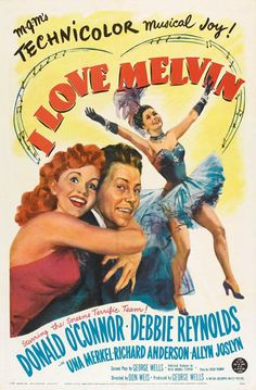 I Love Melvin Donald O'Connor, Debbie Reynolds Classic Movie Posters, Classic Movies, Film Posters, Old Movies, Vintage Movies, Vintage Posters, Film Musical, Richard Anderson, Donald O'connor