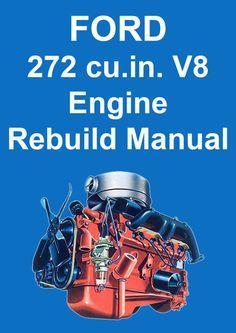FORD 272 cu. in. V8 Engine Service & Overhaul Manual