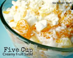 five cup creamy fruit salad ~ mandarin oranges, pineapple, coconut, s cream, mini marshmallows. I grew up on this for the holiday meals... :)