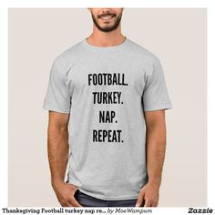 Thanksgiving Football turkey nap repeat funny
