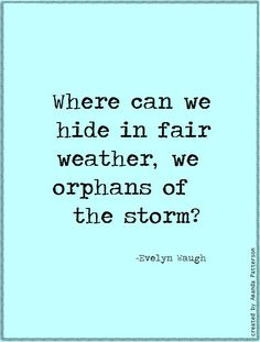 Quotable - Evelyn Waugh
