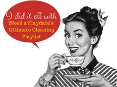 The Ultimate House Cleaning Playlist - iNeed a Playdate   Northeast Ohio Mom