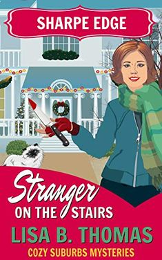 Sharpe Edge: Stranger on the Stairs (Cozy Suburbs Mysteries Book 2) by [Thomas, Lisa B.]