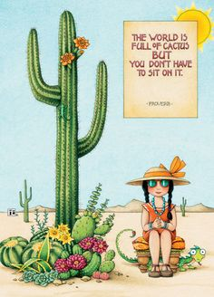 Mary Engelbreit World Full Of Cactus Don't Sit On It Sequoia Fridge Art Magnet Mary Engelbreit, Illustrations, Pics Art, Proverbs, Artsy, Greeting Cards, Merry, 3d Printing, Drawings