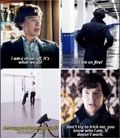 """You're far too modest Mr. Holmes."" ""I'm really not."""