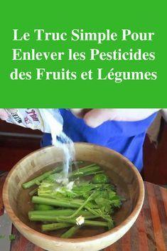 Le Truc Simple Pour Enlever les Pesticides des Fruits et Légumes.