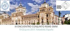 IV ENCUENTRO CONJUNTO RSME-SMM (19-22 de junio de 2017. Valladolid) En estos días se celebra en la Universidad de Valladolid el IV encuentro conjunto RSME-SMM (19-22 de junio). En la web del evento tenemos acceso al Programa y a los Resúmenes de las conferencias. Julio 2017