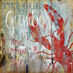 Louisiana Crawfish Gumbo - New Orleans vintage sign - I must have this!!!!