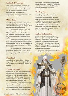 The School of Theology. For Wizards with Faith. Homebrewed for Dungeons and Dragons 5th Edition by me. Artist is tagged at the bottom of the page. PDF