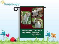 Your design, your flag! make your own personalized custom photo pet flag at www.flagology.com