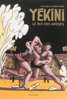 """FAUVE  D'ANGOULÊME ~ « PRIX  SPECIAL  JURY » ~  BD LUG - Yékini, le roi des arènes  / L. Lugrin, C. Xavier. """" Au Sénégal, la lutte est encore plus populaire que le football. Ce livre raconte l'histoire de trois lutteurs de génie qui se disputent le titre de « roi des arènes ». Originaire d'une petite île où ce sport puise ses racines. Yékini résiste au système médiatique, politique et financier. Mais pour combien de temps ?"""""""