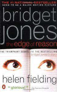 Bridget Jones: The Edge of Reason (By Helen Fielding)Fans of Helen Fieldings…