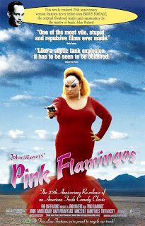 Pure Mattitude: 100 Movies That Make Me Love Film: 37. Pink Flamingos