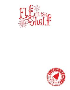 Elf on the Shelf Stationary! Blank for whatever letter or notes your Elf needs to leave.