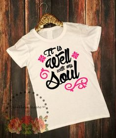 A personal favorite from my Etsy shop https://www.etsy.com/listing/246929794/womens-personalized-shirt-it-is-well