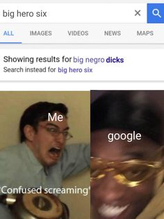 Showing results for big negro dicks Search Instead for big hero six Confu sed screaming' - - iFunny :) Funny Texts, Funny Jokes, Hilarious, Crush Memes, Funny Images, Funny Pictures, Comedy, All Meme, Haha