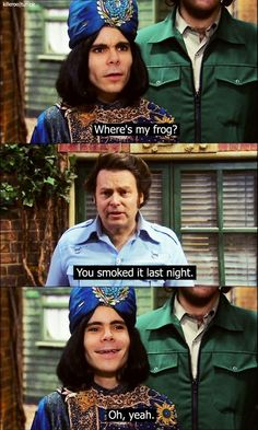 The Mighty Boosh. Naboo is the best!:D