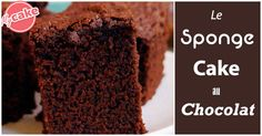 [Recette] Le Sponge Cake au chocolat, fort en goût et en moelleux