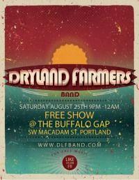 Live at Buffalo Gap Saturday, August 25th, 2012 The Buffalo Gap Macadam st Portland OR FREE