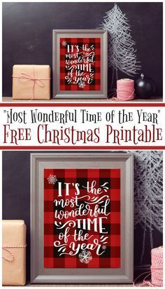 Christmas DIY: Its the Most Wonderf Its the Most Wonderful Time of the Year - A Free Printable perfect for adding a little buffalo plaid and Christmas Cheer to your Holiday Decor! Christmas Signs, Country Christmas, Christmas Projects, Winter Christmas, Holiday Crafts, Christmas Quotes, Christmas Time, Christmas Ideas, Buffalo Plaid Christmas Ornaments