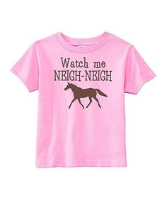 Look at this #zulilyfind! Pink 'Neigh-Neigh' Tee - Infant, Toddler & Girls #zulilyfinds