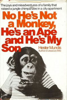 Time for the Ape of the Day!  Fun fact: After a first meeting, many people came away feeling Mrs. Baker could fairly be accused of over sharing.