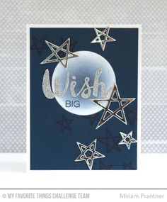Wish Big Card by Miriam Prantner featuring the Laina Lamb Designs Count the Stars stamp set, Lucky Stars and Stars & Wishes Die-namics #mftstamps