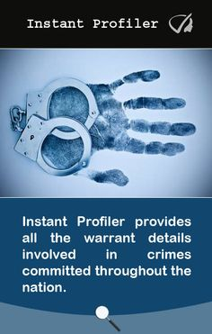 InstantProfiler provides all the warrant details involved in #crimes committed throughout the nation.