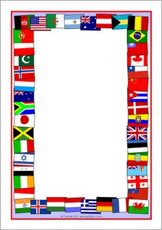Cultures - Flags of the world page borders SparkleBox Around The World Theme, Flags Of The World, Borders For Paper, Borders And Frames, World Cultures, Countries Of The World, European Day Of Languages, Printable Border, Printable Labels